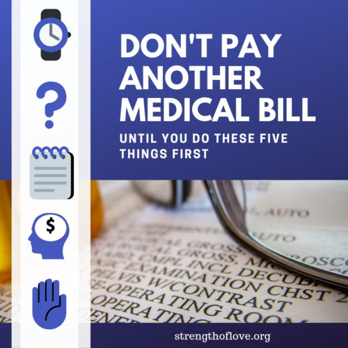 """A square showing a photo of glasses and a bottle of pills on top of a medical bill. Text on photo says, """"Don't Pay Another Medical Bill Until you do these five things first"""". Also has icons representing time, question, notepad, thought and raising a hand."""