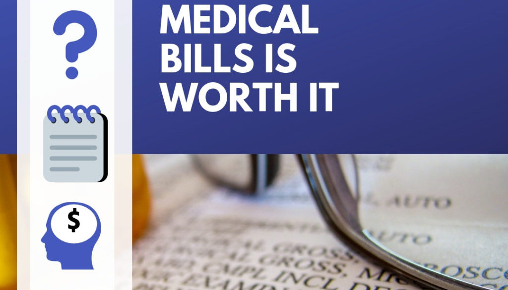 "graphic with a medical bill photo, along with the text ""Why taking time out for medical bills is worth it"""