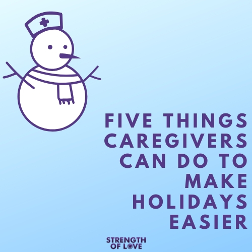 Five Things Caregivers Can Do To Ease Holiday Stress