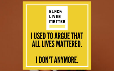 I Used to Argue All Lives Mattered. I Don't Anymore.
